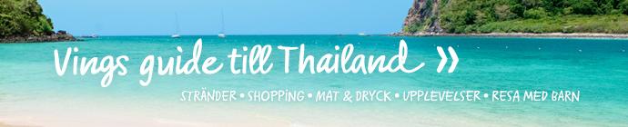 Vings stora guide till Thailand - läs mer!