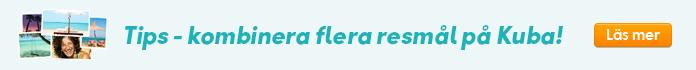 Tips - kombinera flera resmål på Kuba - läs mer!